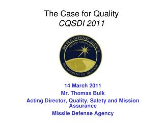 The Case for Quality  CQSDI 2011