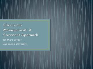 Classroom Management: A Covenant Approach
