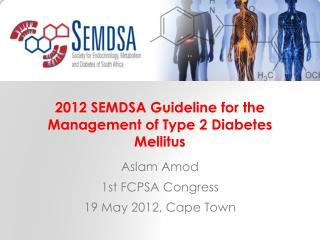 2012 SEMDSA Guideline for the Management of Type 2 Diabetes Mellitus