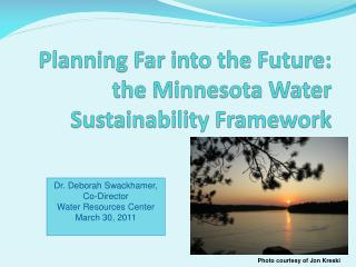 Planning Far into the Future: the Minnesota Water Sustainability Framework