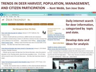 TRENDS IN DEER HARVEST, POPULATION, MANAGEMENT, AND CITIZEN PARTICIPATION   -- Kent Webb, San Jose State