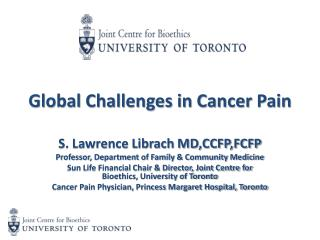 Global Challenges in Cancer  Pain