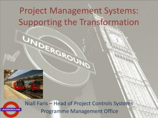 Project Management Systems: Supporting the Transformation