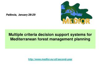 Multiple criteria decision support systems for Mediterranean forest management planning