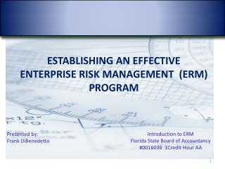 Establishing an Effective  Enterprise risk management  (ERM) program