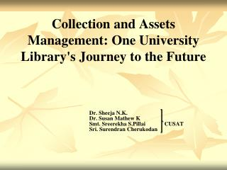 Collection and Assets Management: One University Library's Journey to the  Future