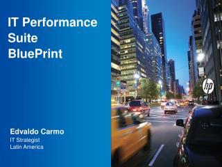 IT Performance Suite BluePrint