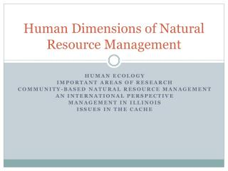 Human Dimensions of Natural Resource Management