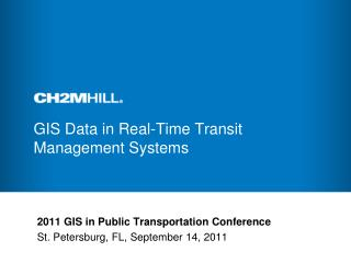 GIS Data in  Real-Time  Transit Management Systems