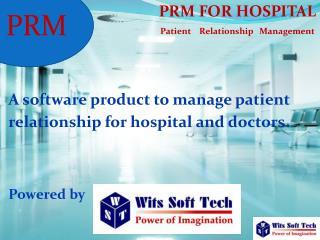 PRM FOR HOSPITAL Patient Relationship Management