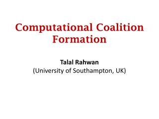 Computational Coalition Formation