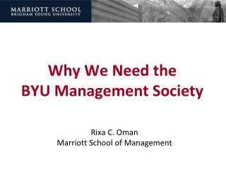 Why We Need the BYU Management Society