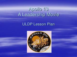Apollo 13  A Leadership Movie ULDP Lesson Plan