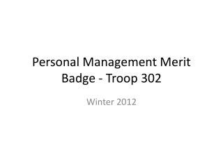 Personal Management Merit Badge - Troop 302