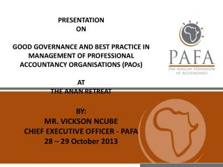 GOOD GOVERNANCE AND BEST PRACTICE IN MANAGEMENT OF PROFESSIONAL ACCOUNTANCY ORGANISATIONS (PAOs)