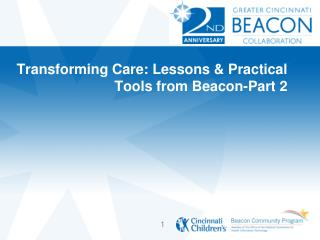 Transforming Care: Lessons & Practical Tools from Beacon-Part 2