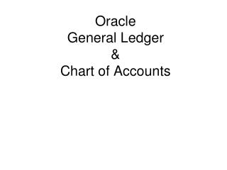 Oracle General Ledger & Chart of Accounts