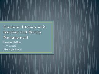 Financial Literacy Unit:  Banking and Money Management