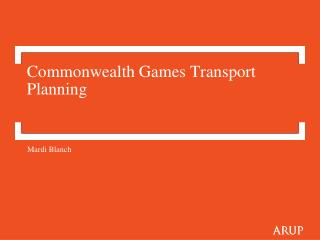 Commonwealth Games Transport Planning