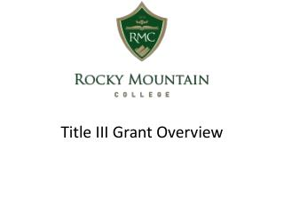 Title III Grant Overview