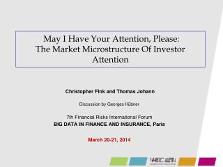 May I Have Your Attention, Please: The Market Microstructure Of Investor Attention