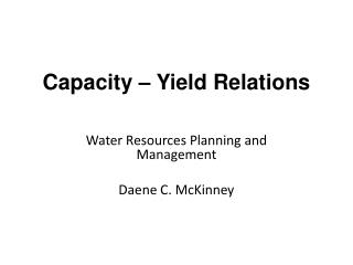 Capacity  – Yield Relations