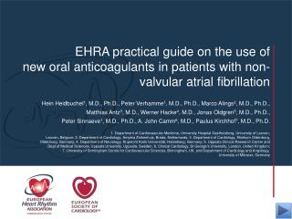 EHRA practical guide on the use of  new oral anticoagulants in patients with non-valvular atrial fibrillation