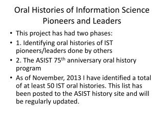 Oral Histories of Information Science Pioneers and Leaders