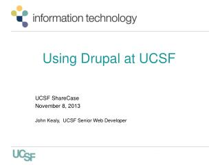 Using Drupal at UCSF