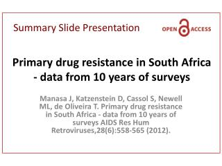 Primary drug resistance in South Africa - data from 10 years of surveys