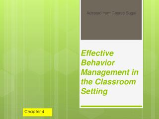Effective Behavior Management in the Classroom Setting