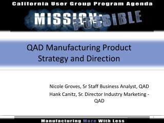 QAD Manufacturing Product Strategy and Direction