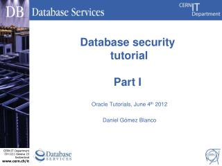 Database s ecurity  tutorial Part I