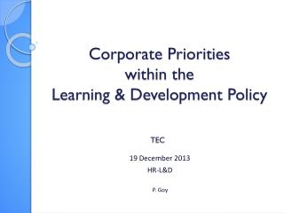 Corporate Priorities  within the  Learning & Development Policy