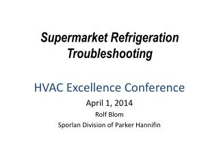 Supermarket Refrigeration Troubleshooting