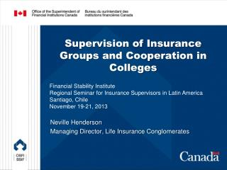 Supervision of Insurance Groups and Cooperation in Colleges