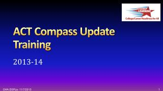 ACT Compass Update Training