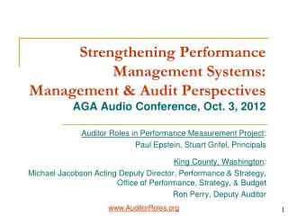 Strengthening  Performance Management Systems: Management & Audit  Perspectives AGA Audio Conference, Oct. 3, 2012