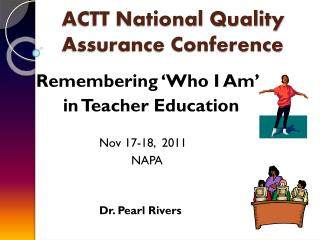 ACTT National Quality Assurance Conference
