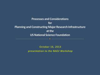 Processes and Considerations for Planning and Constructing Major Research Infrastructure at the  US National Science Fo