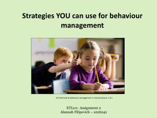 Strategies YOU can use for behaviour  management