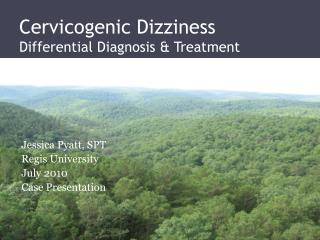 Cervicogenic Dizziness   Differential Diagnosis & Treatment