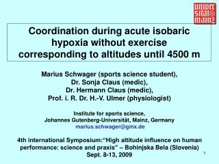 Coordination during acute isobaric hypoxia without exercise  corresponding to altitudes until 4500 m