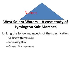 West Solent Waters – A case study of  Lymington  Salt Marshes