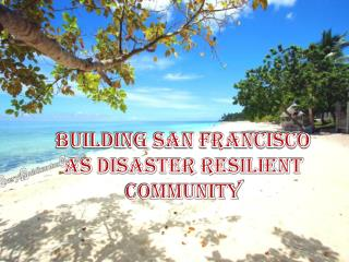 BUILDING SAN FRANCISCO AS DISASTER RESILIENT COMMUNITY