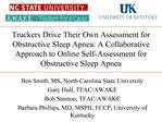 truckers drive their own assessment for obstructive sleep apnea: a collaborative approach to online self-assessment for