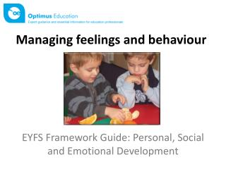 EYFS Framework Guide: Personal, Social and Emotional Development