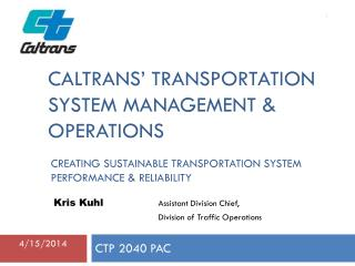 Caltrans' Transportation system management & operations