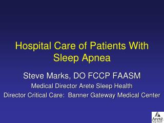 Hospital Care of Patients With Sleep Apnea