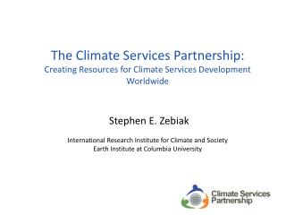 Informal, interdisciplinary partnership (200+) working to improve climate services development and provision